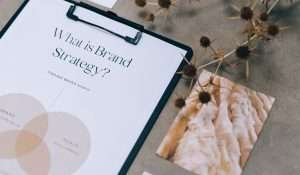 clipboard with information about brand strategy